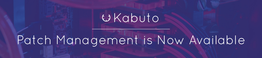 Kabuto Version 1.2.2 + Patch Management